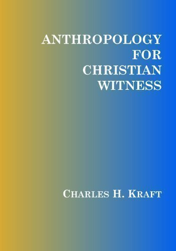 خرید کتاب Anthropology for Christian Witness Kindle Edition