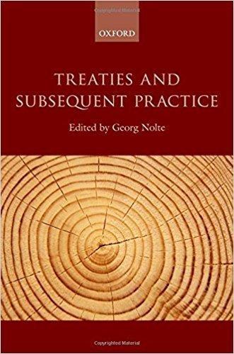 کتاب Treaties and Subsequent Practice