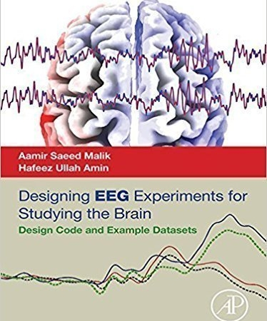 خرید دانلود سفارش رایگان Designing EEG Experiments for Studying the Brain: Design Code and Example Datasets 1st Edition, Kindle Edition