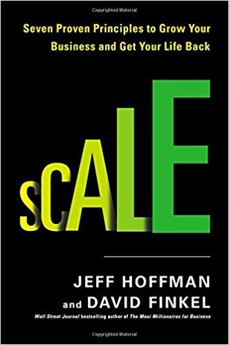 کتاب Scale: Seven Proven Principles to Grow Your Business and Get Your Life Back