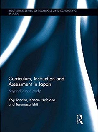 خرید Curriculum, Instruction and Assessment in Japan: Beyond lesson study (Routledge Series on Schools and Schooling in Asia) 1st Edition