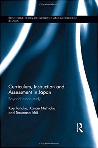 خرید Curriculum, Instruction and Assessment in Japan: Beyond lesson study (Routledge Series on Schools and Schooling in Asia) 1st Edition