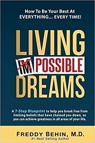 خرید کتاب Living Impossible Dreams: A 7-Step Blueprint to help you break free from limiting beliefs that have chained you down, so you can achieve greatness in all areas of your life.