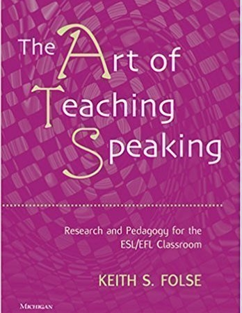 خرید The Art of Teaching Speaking: Research and Pedagogy for the ESL/EFL Classroom Fourth Edition