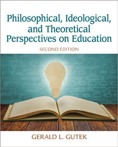 خرید کتاب Philosophical, Ideological, and Theoretical Perspectives on Education (2nd Edition) 2nd Edition