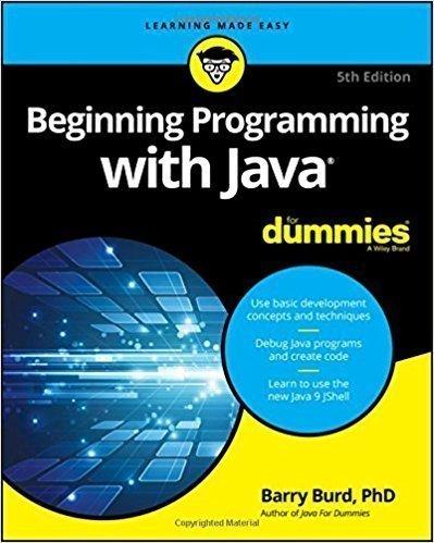 کتاب Beginning Programming with Java For Dummies (For Dummies (Computers)) 5th Edition