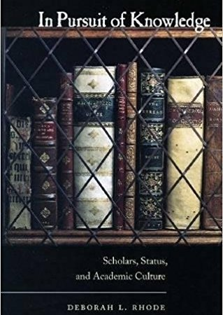 کتاب In Pursuit of Knowledge: Scholars, Status, and Academic Culture (Stanford Law Books) 1st Edition