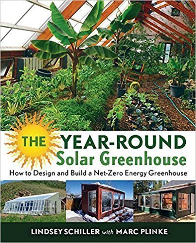 خرید The Year-Round Solar Greenhouse: How to Design and Build a Net-Zero Energy Greenhouse