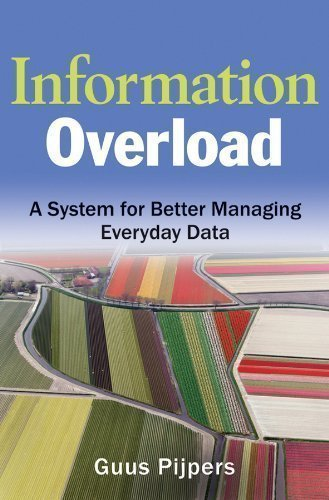 کتاب Information Overload: A System for Better Managing Everyday Data Kindle Edition