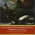 خرید کتاب The Making of International Criminal Justice: The View from the Bench
